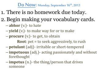 Do Now :  Monday, September 16 th , 2013