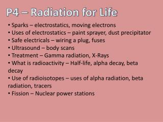 P4 – Radiation for Life