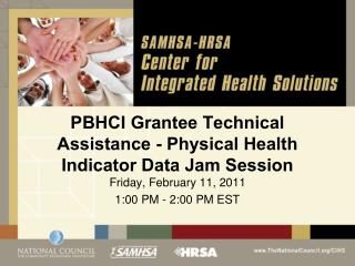PBHCI Grantee Technical Assistance - Physical Health Indicator Data Jam Session
