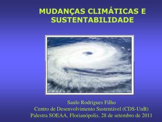MUDANÇAS CLIMÁTICAS E SUSTENTABILIDADE