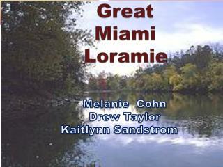 Great Miami Loramie