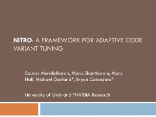 NITRO : A Framework for Adaptive Code Variant Tuning