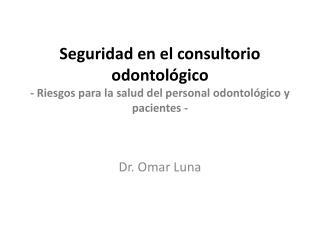Dr. Omar Luna