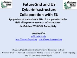 FutureGrid and US Cyberinfrastructure  Collaboration with EU