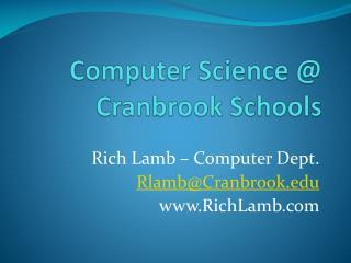 Computer Science @ Cranbrook Schools