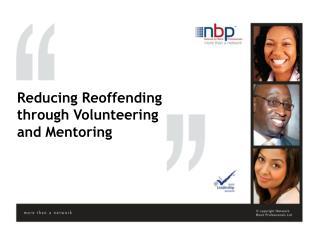 Reducing Reoffending through Volunteering and Mentoring