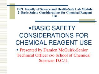 BASIC SAFETY CONSIDERATIONS FOR CHEMICAL REAGENT USE