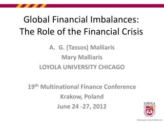 Global Financial Imbalances: The Role of the Financial Crisis