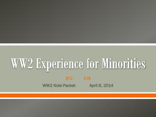 WW2 Experience for Minorities