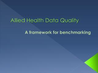 Allied Health Data Quality