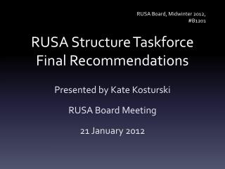 RUSA Structure Taskforce Final Recommendations