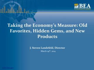Taking the Economy's Measure: Old Favorites, Hidden Gems, and New Products