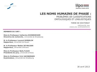 Les Noms humains de Phase :   problèmes de classifications  ontologiques et linguistiques