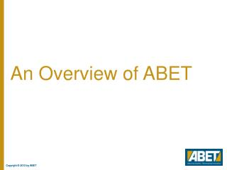 An Overview of ABET
