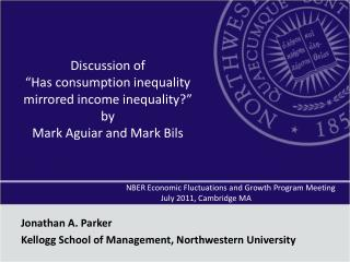NBER  Economic Fluctuations and Growth Program Meeting 				July 2011, Cambridge MA