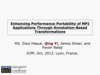 Enhancing Performance Portability of MPI Applications Through Annotation-Based  Transformations