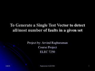 To Generate a Single Test Vector to detect allmost number of ...