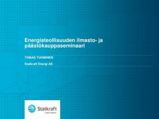 Energiateollisuuden ilmasto - ja  päästökauppaseminaari