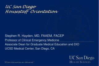UC San Diego  Housestaff  Orientation