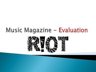 Music  Magazine -  E valuation