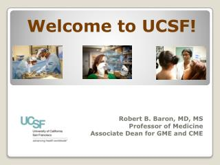 Welcome to UCSF!