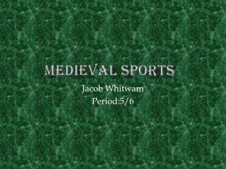 Medieval Sports
