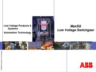 MaxSG Low Voltage Switchgear