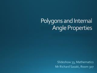 Polygons and Internal Angle Properties