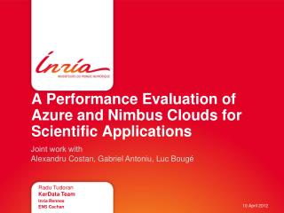 A Performance Evaluation of Azure and Nimbus Clouds for Scientific  Applications