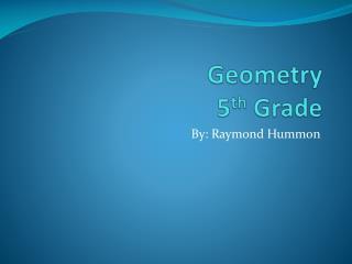 Geometry 5 th  Grade