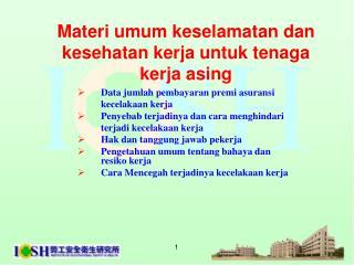 Materi umum keselamatan dan kesehatan kerja untuk tenaga kerja asing