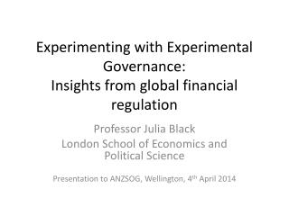 Experimenting with Experimental Governance:  Insights from global financial regulation