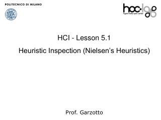 HCI -  Lesson  5.1 Heuristic Inspection (Nielsen's Heuristics) Prof. Garzotto
