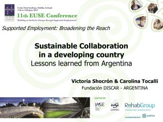 Sustainable Collaboration  in a developing country  Lessons learned from Argentina
