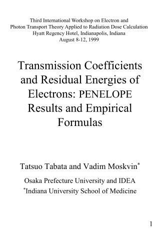 Tatsuo Tabata and Vadim Moskvin * Osaka Prefecture University and IDEA