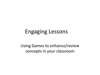 Engaging Lessons