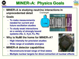 MINER n A :  Physics Goals