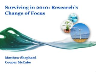 Surviving in 2010: Research's Change of Focus
