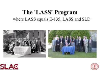 The 'LASS' Program