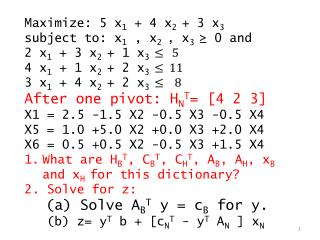 Maximize: 5 x 1  + 4 x 2  + 3 x 3 subject to: x 1 , x 2  , x 3  ≥ 0 and
