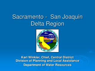 Sacramento - San Joaquin Delta Region