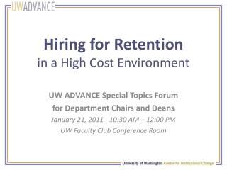 Hiring for Retention in a High Cost Environment