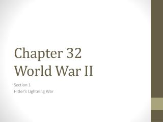 Chapter 32 World War II