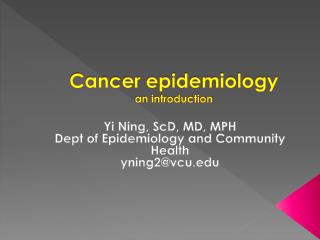 Cancer epidemiology an introduction