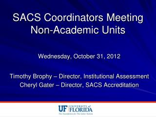 SACS Coordinators Meeting Non-Academic Units
