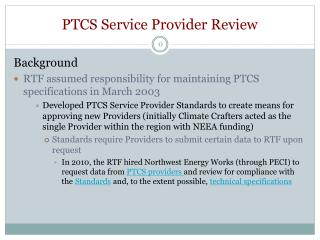 PTCS Service Provider Review