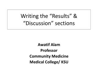 "Writing the  "" Results ""  &  "" Discussion ""  sections"