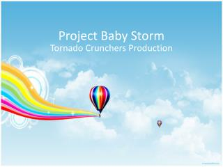 Project Baby Storm