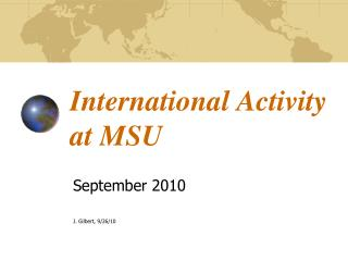 International Activity at MSU