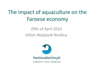 The impact of aquaculture on the Faroese economy